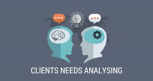 CLIENTS NEEDS ANALYZING