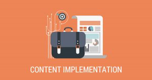 CONTENT IMPLEMENTATION